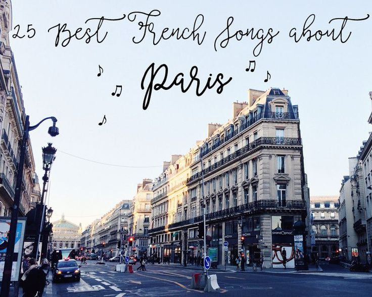 25 Best French Songs about Paris, Old & New | Chocolate & Zucchini | Bloglovin'