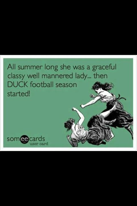 Hah! Well I was close as I can be to classy(; GO DUCKS!!!!!