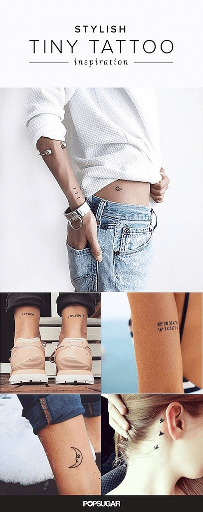 40 Stylish Small Tattoos You'll Want to Flaunt Every Day: Choosing a great outfit takes time and careful consideration — a tattoo, well, the fact it's permanent means it takes even more thinking.