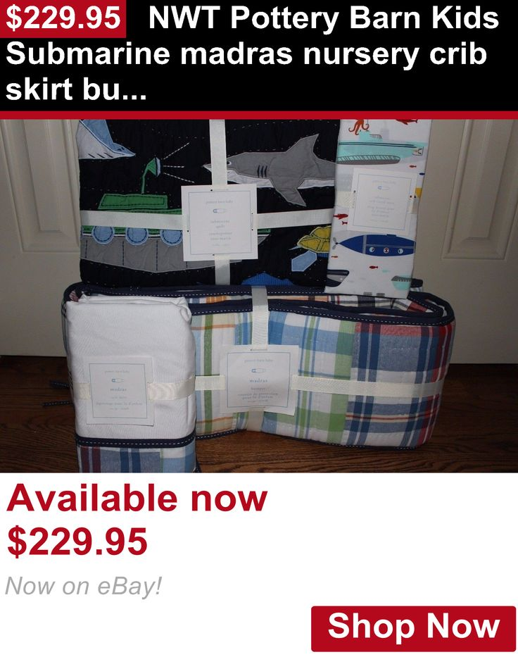 Nursery Bedding Sets: Nwt Pottery Barn Kids Submarine Madras Nursery Crib Skirt Bumper Quilt And Sheet BUY IT NOW ONLY: $229.95