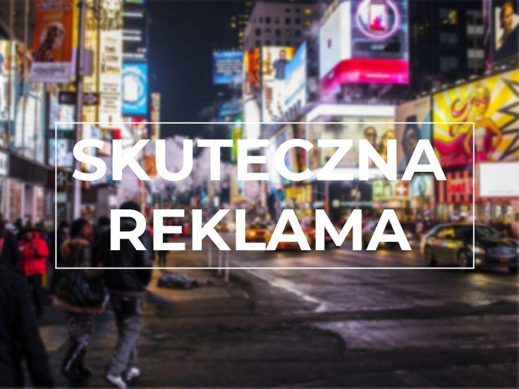 Skuteczna Reklama To Taka Ktora Przynosi Zalozone Efekty I Pomaga Realizowac Cele Aby Reklama Mogla Byc Skuteczna Nalezy Prze Landmarks Travel Times Square