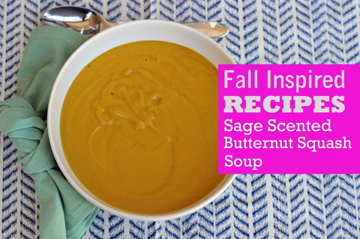 #Butternut #squash #soup #recipe. Link for the Recipe: http://www.truebeautyyou.com/sage-scented-butternut-squash-soup/