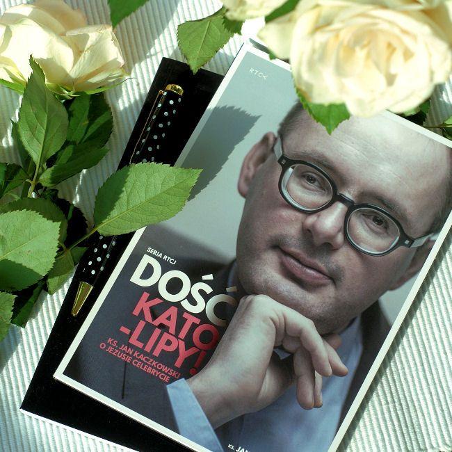 """Bookiecik - blog o książkach, literatura kobiecym okiem.: """"Dość kato-lipy! Ks. Jan Kaczkowski o Jezusie cele..."""