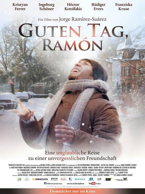 Ver Guten Tag Ramon Pelicula Completa Espanol Latino Foreign Movies Film Buen Dia