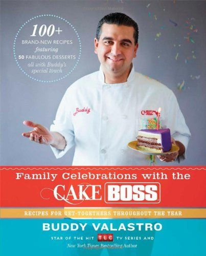 Family Celebrations with the Cake Boss: Recipes for Get-Togethers Throughout the Year by Buddy Valastro,http://www.amazon.com/dp/1451674333/ref=cm_sw_r_pi_dp_OZ-Esb1NJHEBG56G