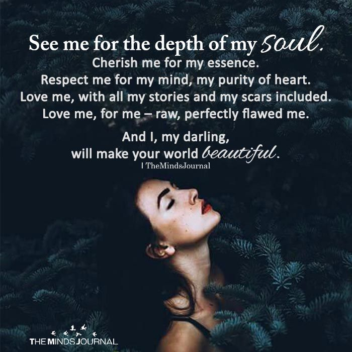 See Me For The Depth Of My Soul Soul Quotes Inspirational Quotes Soulmate Quotes
