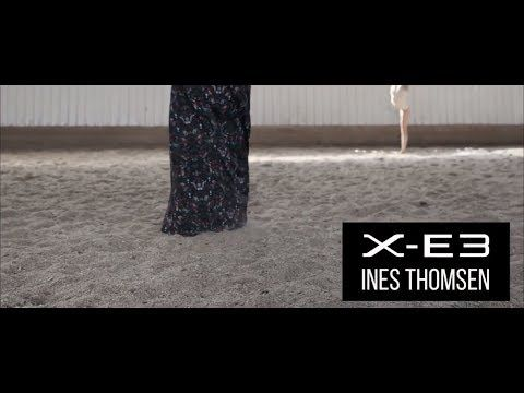(2) X-E3: Ines Thomsen x Beauty / FUJIFILM - YouTube