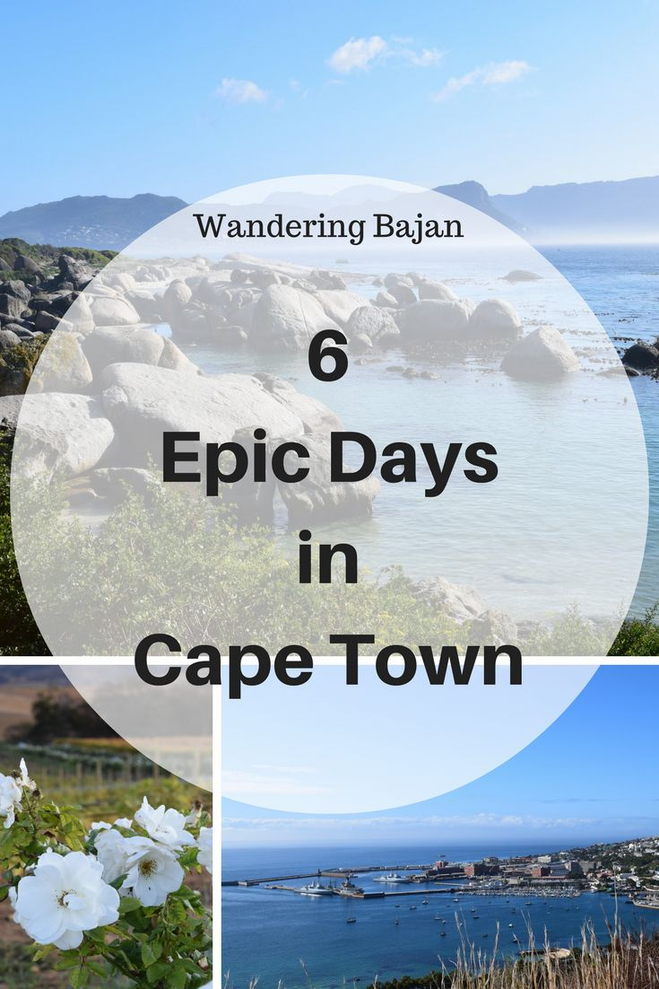 6 Epic days in Cape Town from Table mountain to Robben Island