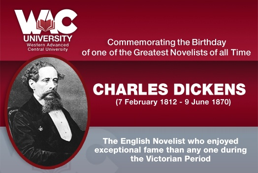 WAC University commemorates the 200th birthday of one of the greatest novelists of all time - Charles Dickens (7 February 1812 – 9 June 1870)!