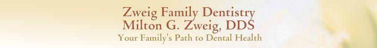 Newbury Park Dentist | Zweig Family Dentistry | Family Dentistry Newbury Park CA 91320