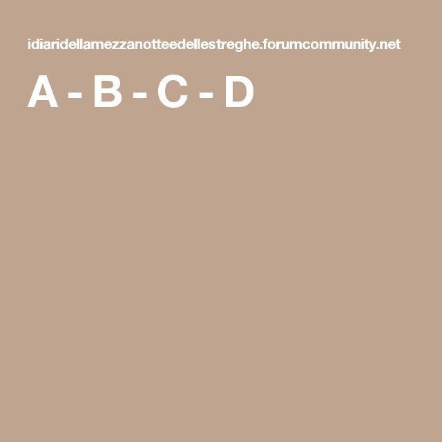 A - B - C - D