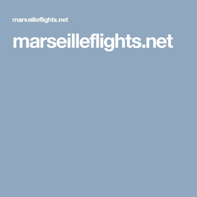 marseilleflights.net Offers the best prices of airline tickets