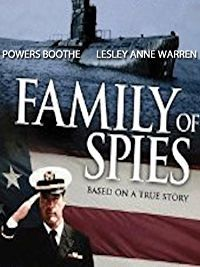 Family of Spies - Powers Boothe and Lili Taylor star in the fact based story of John A. Walker, Jr., a Navy Chief Warrant Officer with access to top-secret communications. As a result of mounting debts, he sold secrets to the Soviets in 1967, a practice that he continued thereafter. He further sought to involve his four children into the espionage until his wife caught onto his activities.