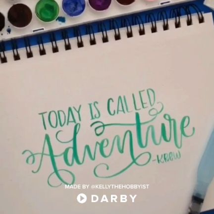 Be Inspired – Today is Called Adventure #darbysmart #calligraphy #handlettering #inspirationalquotes #waterbrush #watercolor #watercolorlettering – Claudine Mey