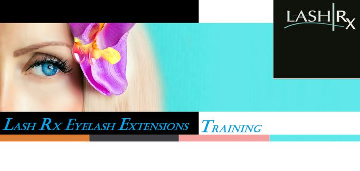 Lash Rx: Dallas Premier Eyelash Extension Training School. ...