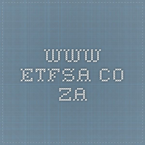 www.etfsa.co.za