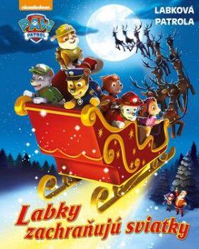 Labková patrola - Labky zachraňujú sviatky [SK] Kniha