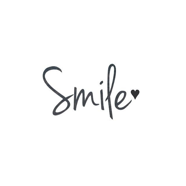 Smile Positive word Positive mind