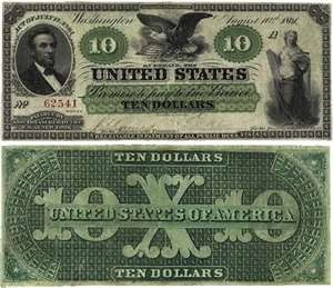 """Greenback"""" 10 dollar (United States Note).  The term """"greenback"""" for the Dollar comes from the nickname of Demand Notes first issued between August 1861 and April 1862 during the Civil War. The first type of paper money to achieve wide circulation, the Demand Notes were nicknamed """"greenbacks"""" because of the distinct green color used on their reverse side."""