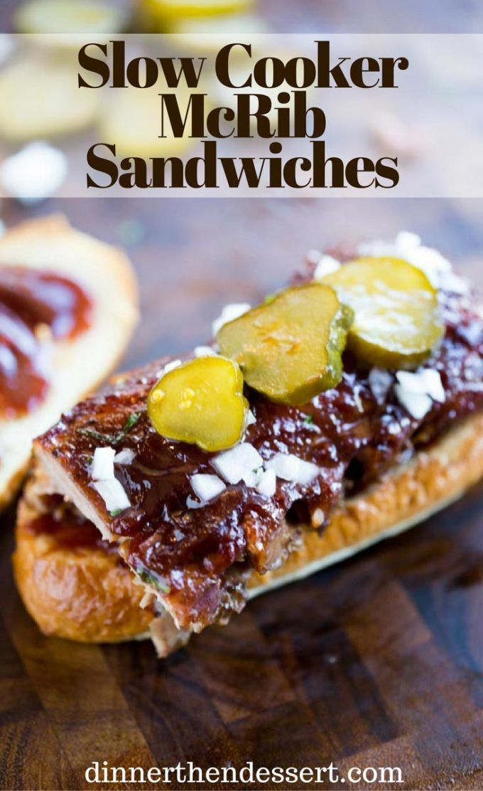 Slow Cooker McRib Sandwiches with an amazing baby back rib meat topped with the classic McDonald's bbq sauce, onions and pickles.