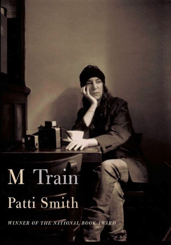 """M Train"" - by Patti Smith - From the National Book Award–winning author of ""Just Kids"", comes an unforgettable odyssey of a legendary artist, told through the prism of the cafés and haunts she has worked in around the world. It is a book Patti Smith has described as ""a roadmap to my life""."