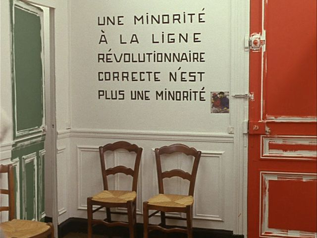 'A minority on the right revolutionary path is not a minority'. From the film 'La Chinoise'.