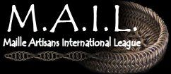 MAIL - Maille Artisans International League: website had many tutorials on chain mail weaves as well as links to distributors of rings, etc.