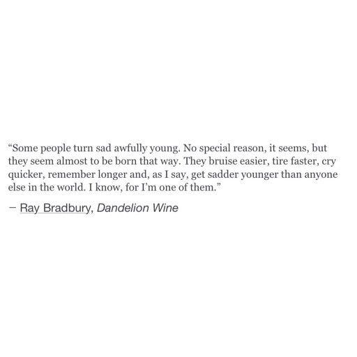 INFJ || Ray Bradbury, Dandelion Wine