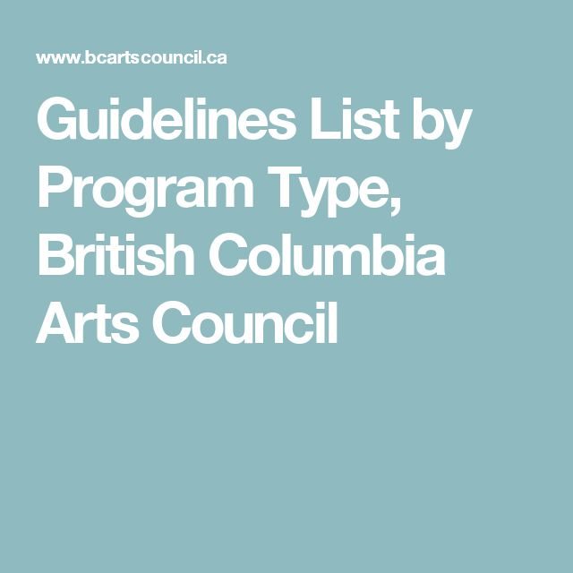 Guidelines List by Program Type, British Columbia Arts Council