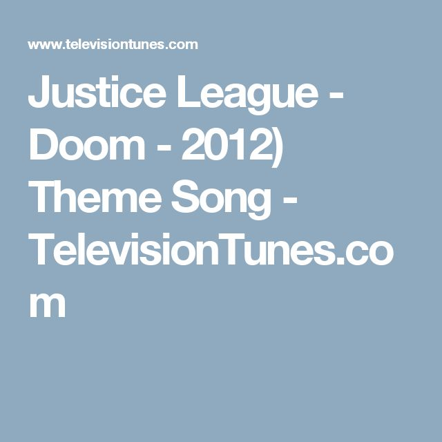 Justice League - Doom - 2012) Theme Song - TelevisionTunes.com