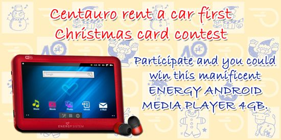 First Centauro rent a car Christmas Card Competition   As we approach Christmas and in order to celebrate Centauros 40th anniversary, we have organized our first Christmas card contest for our customers children.