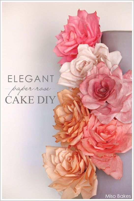 DIY: Elegant Paper Rose Tutorial, Cake is there too if you want to make it :)