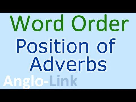 Word Order / Position of Adverbs - English Lesson (Part 2) - YouTube