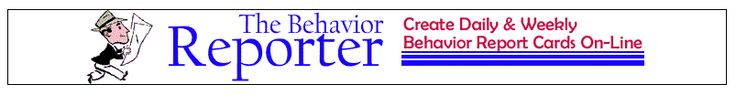 My best find this week! The Behavior Reporter...Create Behavior reports for parents with this easy to use online tool. Very customizable. Keep copy for your records. Two thumbs up!!!