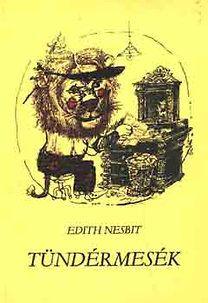 Edith Nesbit: Tündérmesék