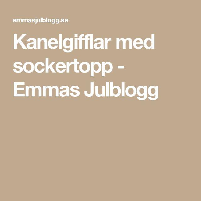 Kanelgifflar med sockertopp - Emmas Julblogg