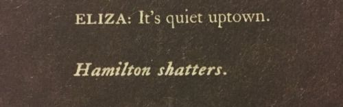 """Actual photo of the actual written script. When Eliza takes his hand and finally speaks to him again, Hamilton """"shatters"""" and oh my god, the feels."""