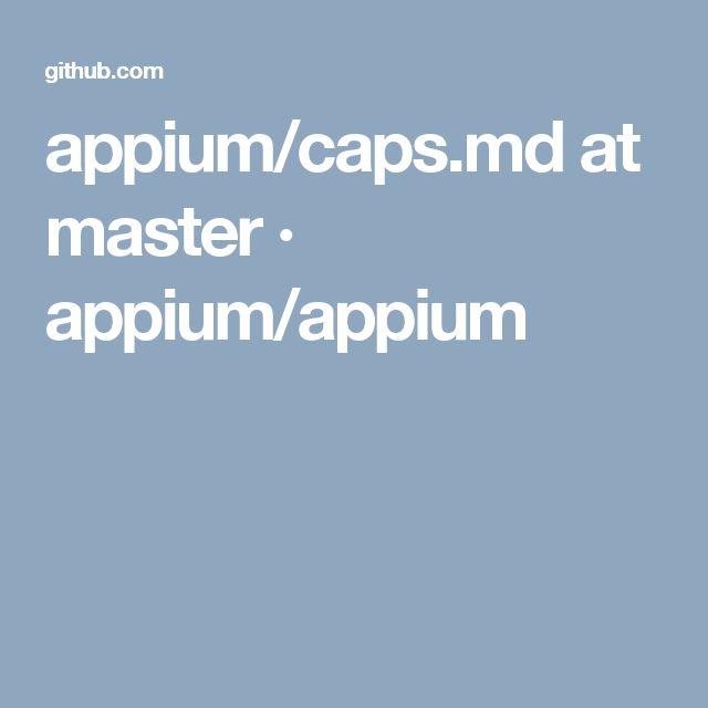 appium/caps.md at master · appium/appium