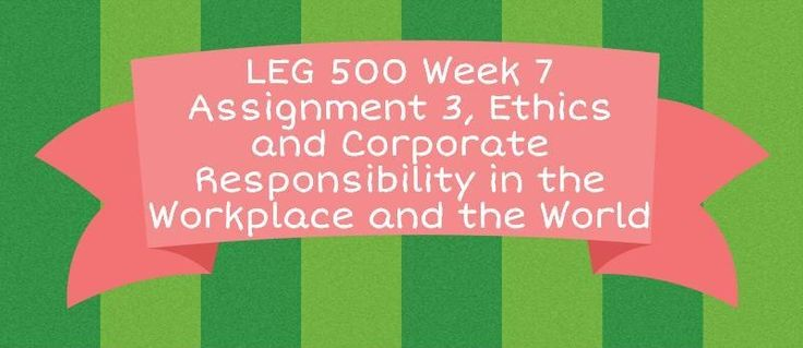 LEG 500 Week 7 Assignment 3: Ethics and Corporate Responsibility in the Workplace and the World===================================================================================PharmaCARE (We CARE about YOUR health is one of the world's most successful pharmaceutical companies, enjoying a reputatio