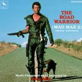 The Road Warrior: Mad Max 2 (Original Soundtrack) [CD]