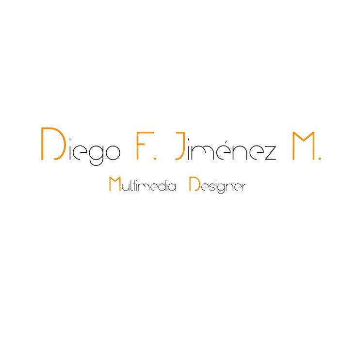 Diego F Jiménez M  Multimedia Designer