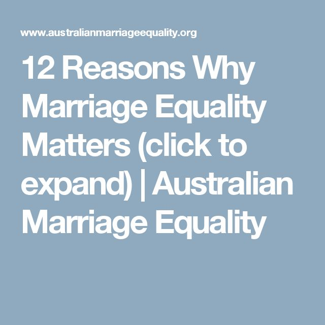 Legal Reasons To Get Married: 12 Reasons Why Marriage Equality Matters (click To Expand