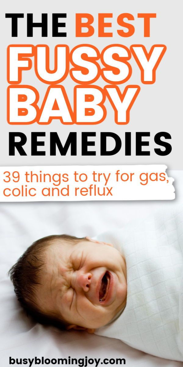Is Your Baby Gassy Colicky Or An Unhappy Spitter 39 Remedies To Try In 2020 Baby Remedies Baby Breastfeeding Fussy Baby