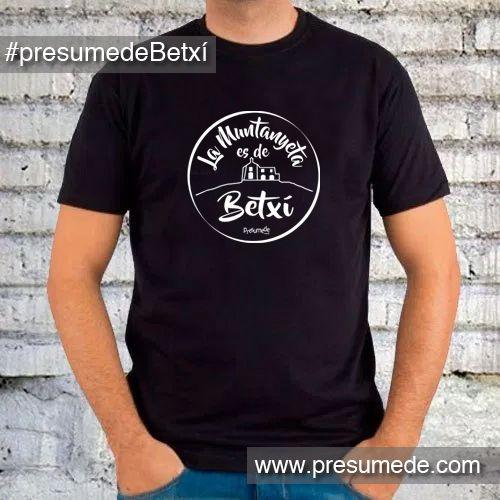 Camiseta La Muntanyeta es de Betxí. #regalosoriginales