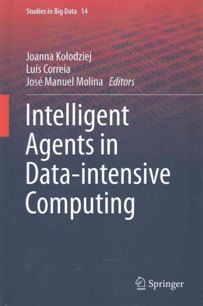 Intelligent Agents in Data-intensive Computing