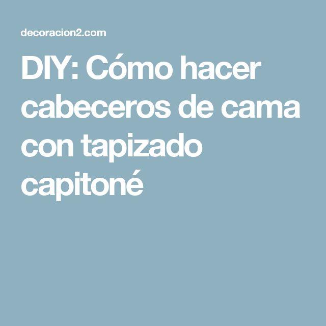 17 mejores ideas sobre cabeceros de cama tapizados en - Cabeceros tapizados capitone ...