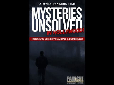 MYRA PANACHE PRESENTS: MYSTERIES UNSOLVED IN HOLLYWOOD!