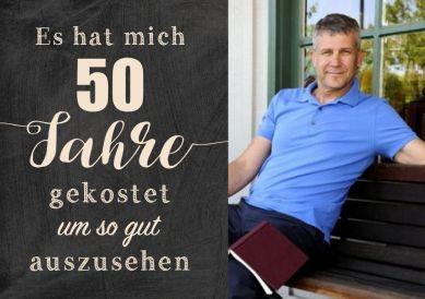 Lustige Einladungskarte zum 50. Geburtstag mit Foto und Spruch zum guten Aussehen