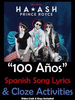 100 Años - Spanish Song Lyrics and Activities Unit - Prince Royce & Ha*ash