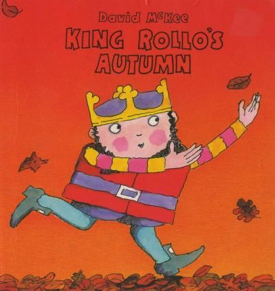 King Rollo's Autumn by David McKee